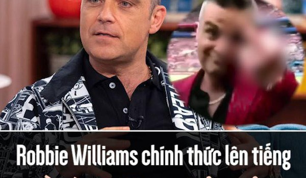 Robbie Williams chính thức lên tiếng về hành động phản cảm tại World Cup 2018