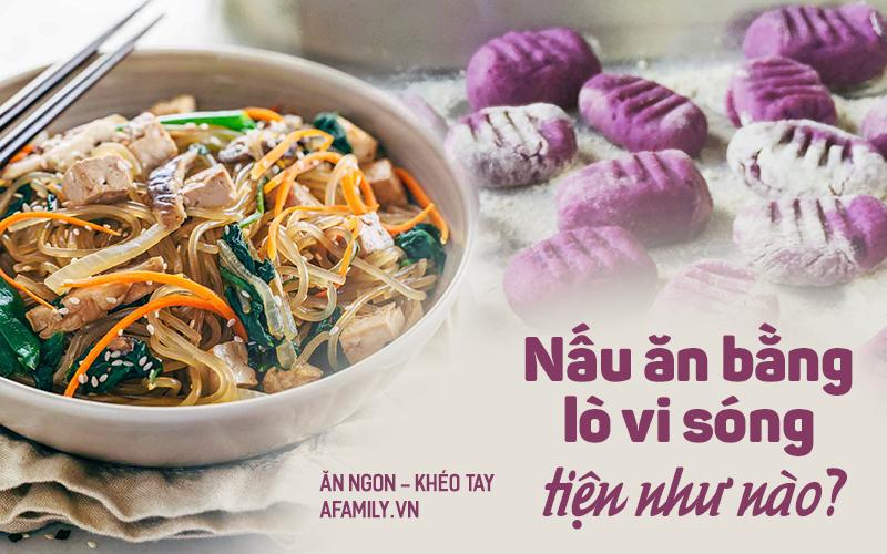 Đừng chỉ dùng lò vi sóng để làm nóng thức ăn, các chị em hãy làm những món ăn hấp dẫn như thế này nhé