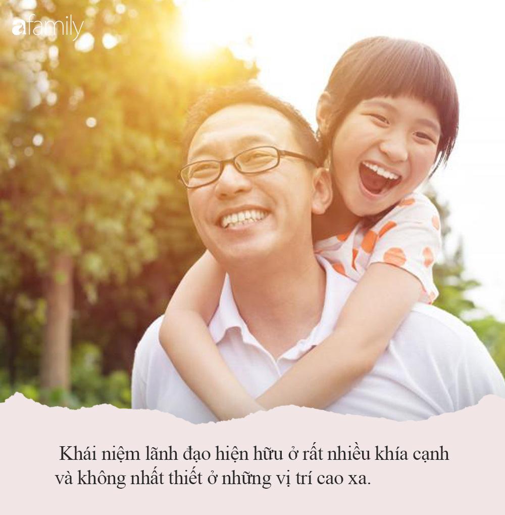 Con gái lớn lên hoàn toàn có thể trở thành nhà lãnh đạo tầm cỡ nếu được bố mẹ dạy dỗ 5 điều quan trọng sau ngay từ nhỏ - Ảnh 6.