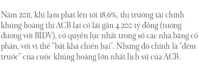 Chủ tịch ngân hàng đặc biệt nhất Việt Nam và hành trình 10 năm 'trở lại yên chiến mã' của ACB - Ảnh 2.