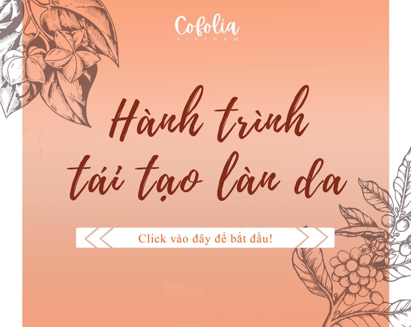 Cofolia Việt Nam phát động cuộc thi mang tên Hành trình tái tạo làn da cùng Sachi Scrub - Ảnh 2.