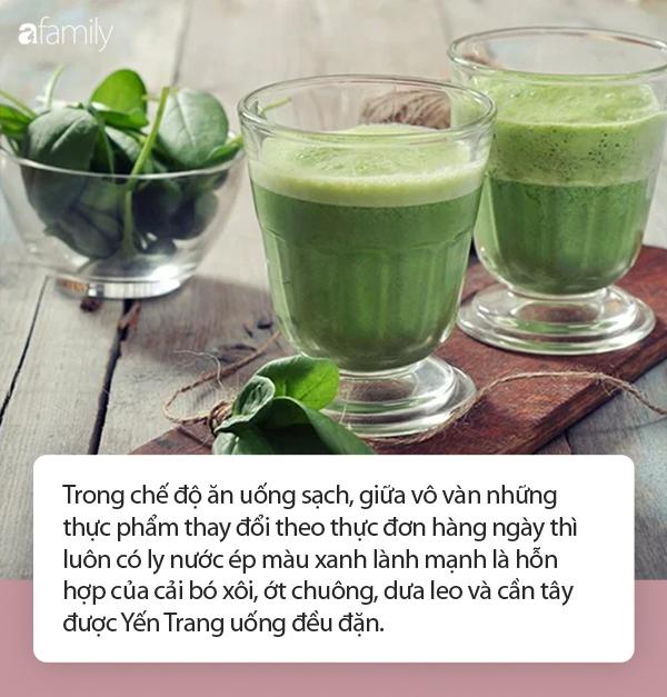 Khám phá ly nước ép rau xanh giúp Yến Trang giữ dáng, không cần ăn uống kiêng khem: Hóa ra toàn là siêu thực phẩm! - Ảnh 4.
