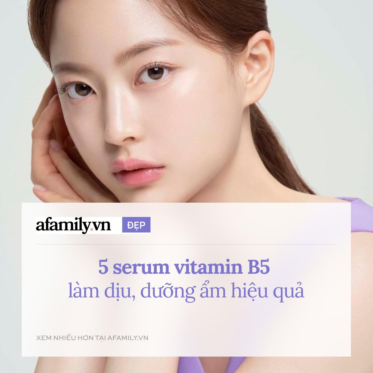 5 serum vitamin B5 phục hồi da hiệu quả kiêm luôn cấp nước, ngừa lão hóa - Ảnh 1.