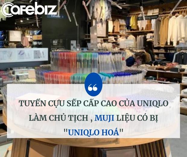 """Tuyển cựu lãnh đạo cấp cao của Uniqlo về làm Chủ tịch, Muji liệu có bị """"Uniqlo hóa""""? - Ảnh 2."""