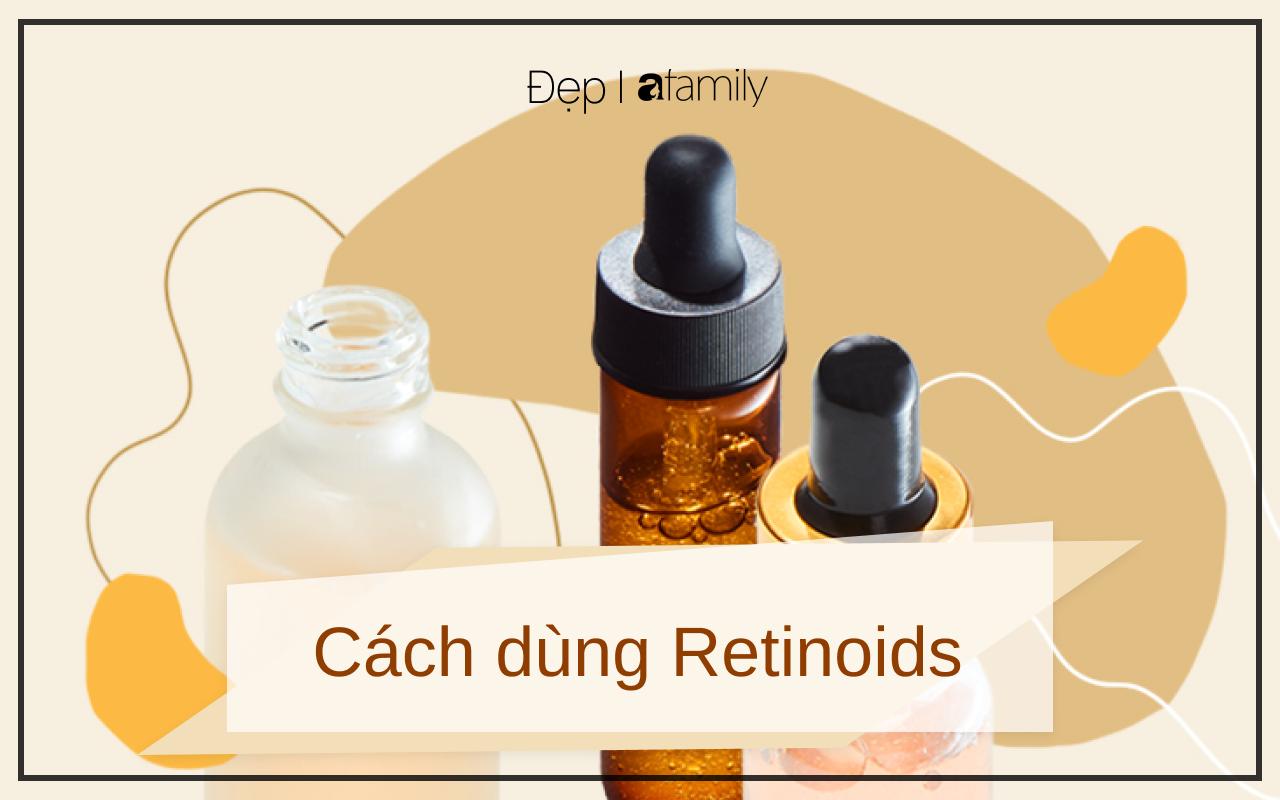 10 lầm tưởng về Retinoids bạn cần từ bỏ ngay lập tức khi sử dụng hoạt chất này