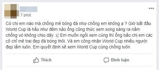 Chị em phát rồ mùa World Cup: Chồng ăn bóng đá, ngủ bóng đá và quên luôn vợ - Ảnh 5.