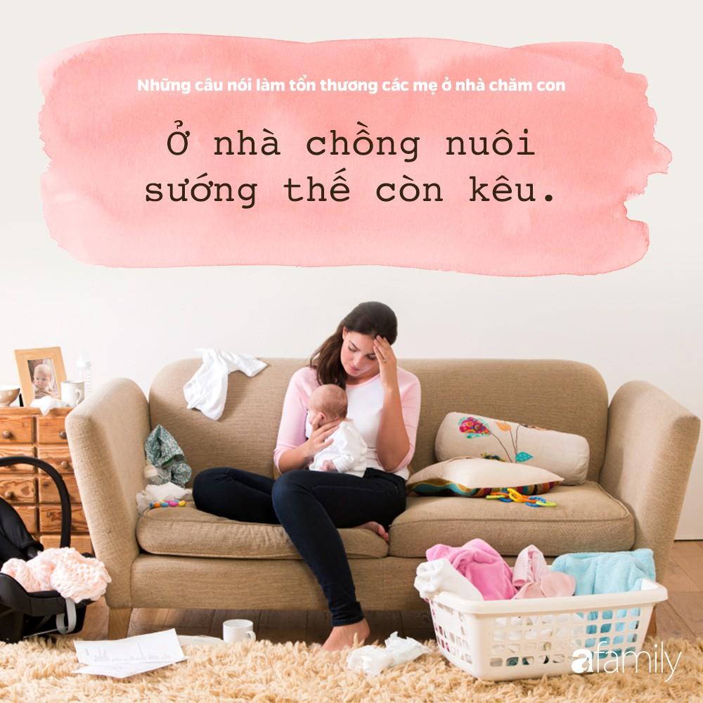 Những câu nói đau như xát muối vào lòng các bà mẹ đang ở nhà chăm con - Ảnh 1.