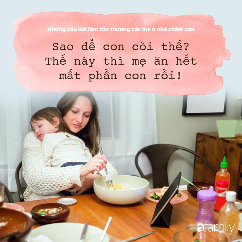 Những câu nói đau như xát muối vào lòng các bà mẹ đang ở nhà chăm con - Ảnh 3.