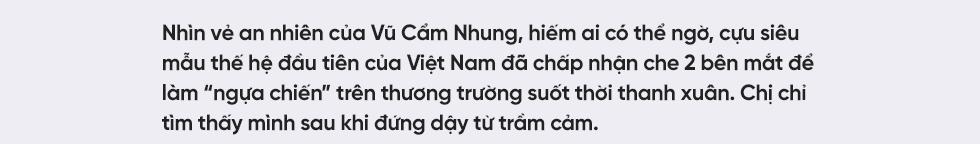 """Siêu mẫu đầu tiên của Việt Nam Vũ Cẩm Nhung: Người đàn bà thép trải qua 20 lần thụ tinh ống nghiệm để tìm con, hồi sinh sau trầm cảm để thành một """"tôi"""" tốt hơn - Ảnh 1."""
