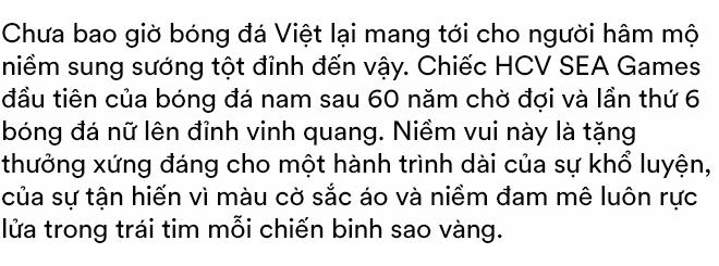 Song hỷ của bóng đá Việt và giấc mơ Vàng 60 năm đã trở thành sự thật: Không có Lọ Lem hay Thánh Gióng, chỉ có những con người khổ luyện thành tài, đam mê và tận hiến - Ảnh 1.