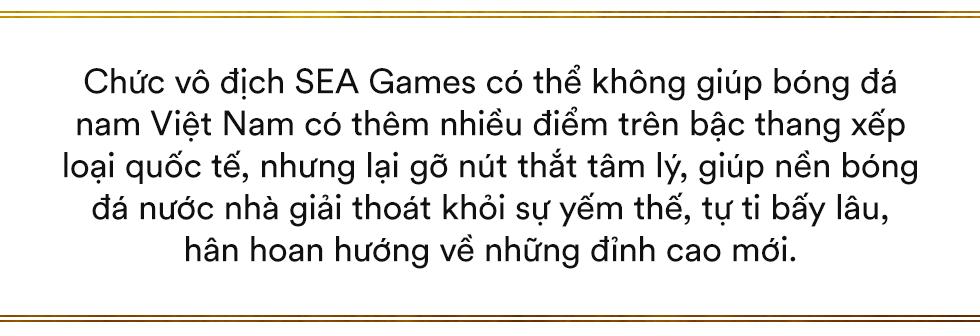 Song hỷ của bóng đá Việt và giấc mơ Vàng 60 năm đã trở thành sự thật: Không có Lọ Lem hay Thánh Gióng, chỉ có những con người khổ luyện thành tài, đam mê và tận hiến - Ảnh 6.