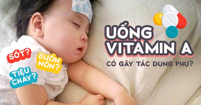 Cho con đi uống Vitamin A, các mẹ hoang mang thấy con có dấu hiệu bất thường - Ảnh 3.