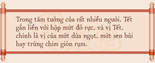 Gia tộc hơn 100 năm làm mứt Tết truyền thống ở Hà Nội: Ăn mứt phải ăn cái thật chất chứ không dùng bao bì hào nhoáng che đậy ẩm thực xoàng xĩnh - Ảnh 3.