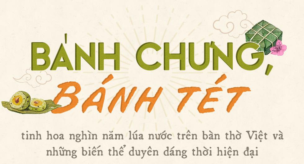 Bánh chưng, bánh tét - tinh hoa nghìn năm lúa nước trên bàn thờ Việt và những biến thể duyên dáng thời hiện đại - Ảnh 1.