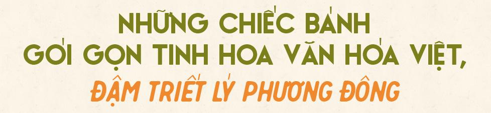 Bánh chưng, bánh tét - tinh hoa nghìn năm lúa nước trên bàn thờ Việt và những biến thể duyên dáng thời hiện đại - Ảnh 16.