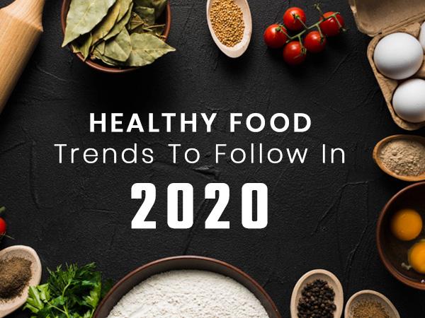Xu hướng thực phẩm lành mạnh dự kiến sẽ bùng nổ trong năm 2020 - Ảnh 2.