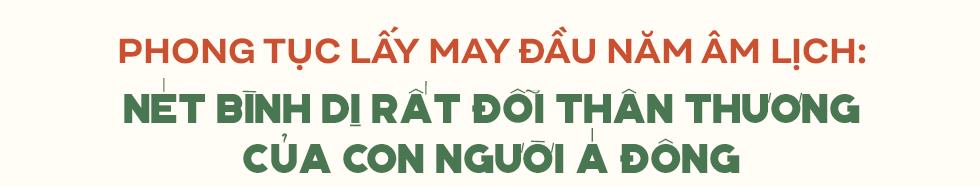 Phong tục lấy may đầu năm: Nét đẹp văn hóa ngàn đời hay câu chuyện người Việt Nam luôn tin tưởng vào một tương lai tươi sáng - Ảnh 1.
