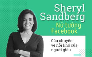 Giám đốc điều hành Facebook tới Việt Nam: Nữ tướng quyền lực và câu chuyện về nỗi khổ của những người phụ nữ giàu