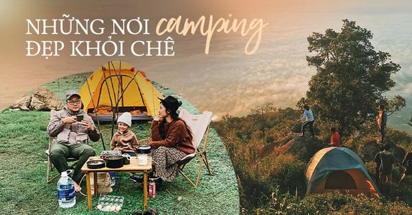 Nếu muốn thử Camping mà chưa biết chọn nơi nào để cắm lều thì đây là những địa điểm vừa hot lại đẹp từ Nam ra Bắc phải thử đến 1 lần