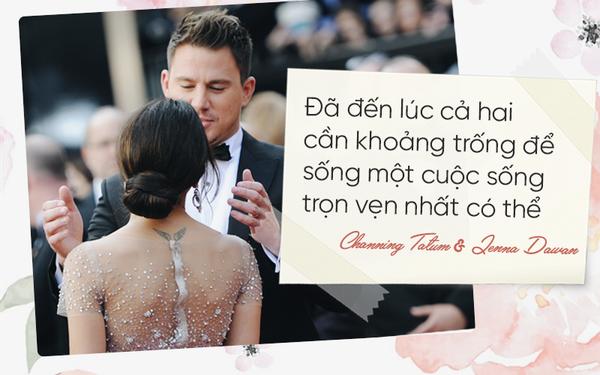 Channing Tatum & Jenna Dewan: Khi tình yêu không còn nữa thì ly hôn là một cách bảo lưu tình cảm văn minh