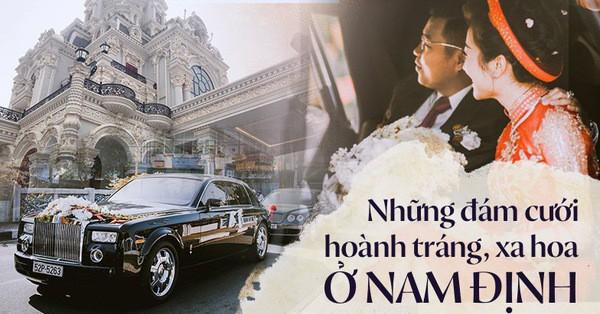 Đám cưới tại lâu đài trăm tỷ, rước dâu bằng Rolls-Royce và máy bay: Nam Định xứng đáng đứng đầu về độ ''chịu chơi'' tổ chức đám cưới