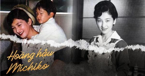 Hoàng hậu Michiko đã phá vỡ quy tắc nuôi dạy con của Hoàng gia Nhật như thế nào mà khiến cả dân Nhật ngưỡng mộ và tự hào