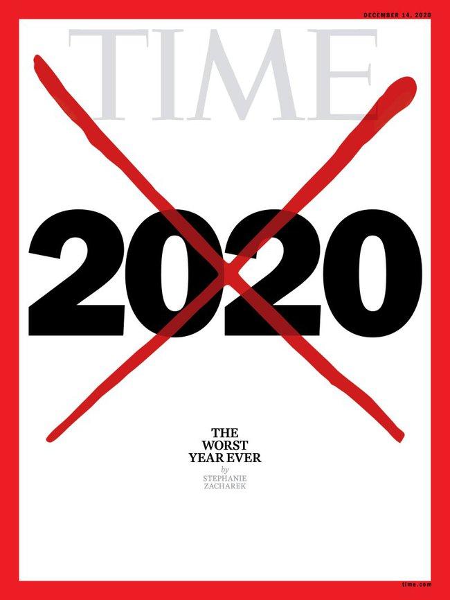 Tạp chí Time gây choáng với trang bìa gạch xóa kèm tiêu đề: 2020 là năm tồi tệ nhất trong lịch sử loài người và đây là lý do vì sao? - Ảnh 1.
