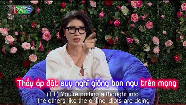 Khen Trang Trần nói chuyện vui khi đấu khẩu vỗ mặt TS. Lê Thẩm Dương, nam ca sĩ bị mắng bằng lời lẽ thô tục  - Ảnh 6.
