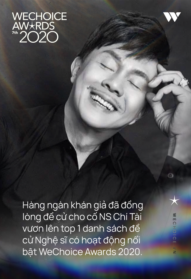 WeChoice Awards 2020: Xin được gửi tới cố nghệ sĩ Chí Tài một lời tri ân sâu sắc! - Ảnh 3.