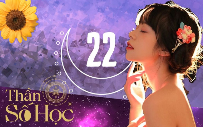 """Ý nghĩa của số 22 trong Thần số học: Biến giấc mơ thành hiện thực, tham vọng, tự tin và luôn """"đứng vững trên mặt đất"""" - Ảnh 4."""
