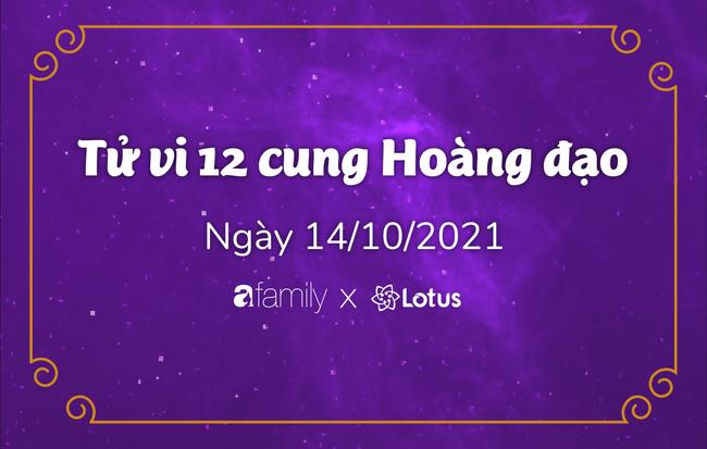Dự báo ngày hôm nay 14/10/2021 cho 12 cung Hoàng đạo: Xử Nữ tràn đầy năng lượng - Ảnh 1.
