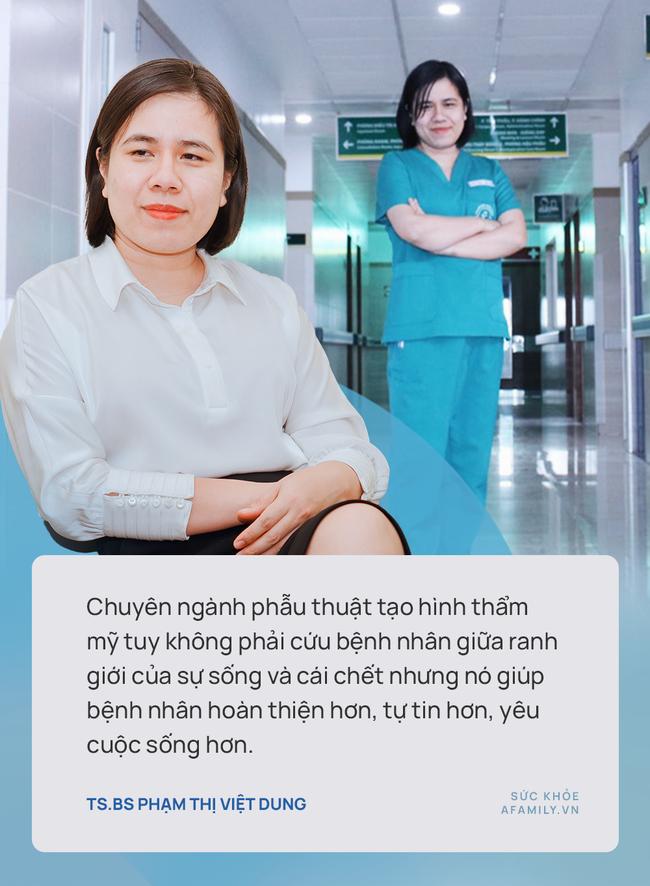 TS.BS Phạm Thị Việt Dung: Phẫu thuật tạo hình thẩm mỹ không đơn giản là nâng mũi, nâng ngực, cắt mí... - Ảnh 9.