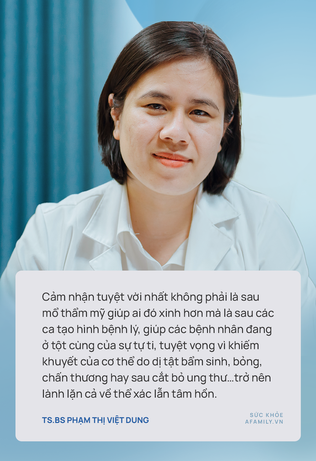 TS.BS Phạm Thị Việt Dung: Phẫu thuật tạo hình thẩm mỹ không đơn giản là nâng mũi, nâng ngực, cắt mí... - Ảnh 2.