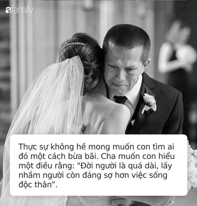 Bức thư cha gửi con gái 30 tuổi mà chưa kết hôn gây xúc động mạnh: Cha thà để con không lấy chồng còn hơn là có một cuộc hôn nhân mù quáng! - Ảnh 2.