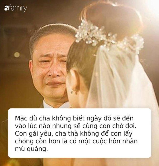 Bức thư cha gửi con gái 30 tuổi mà chưa kết hôn gây xúc động mạnh: Cha thà để con không lấy chồng còn hơn là có một cuộc hôn nhân mù quáng! - Ảnh 4.