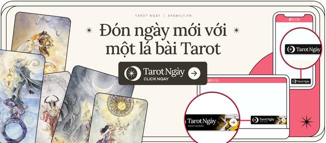 Chọn ngay một lá bài Tarot: Thông điệp từ vũ trụ dành cho bạn trong tuần mới này - Ảnh 1.
