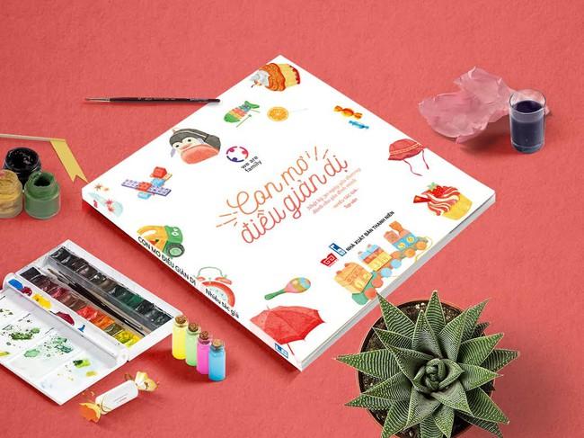 """""""Con mơ điều giản dị"""": Cuốn sách cùng bạn nuôi lớn những em bé hạnh phúc - Ảnh 1."""