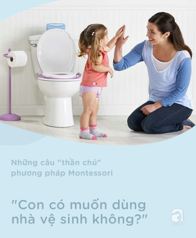 8 câu thần chú từ phương pháp Montessori giúp dạy bé đi vệ sinh dễ dàng - Ảnh 5.