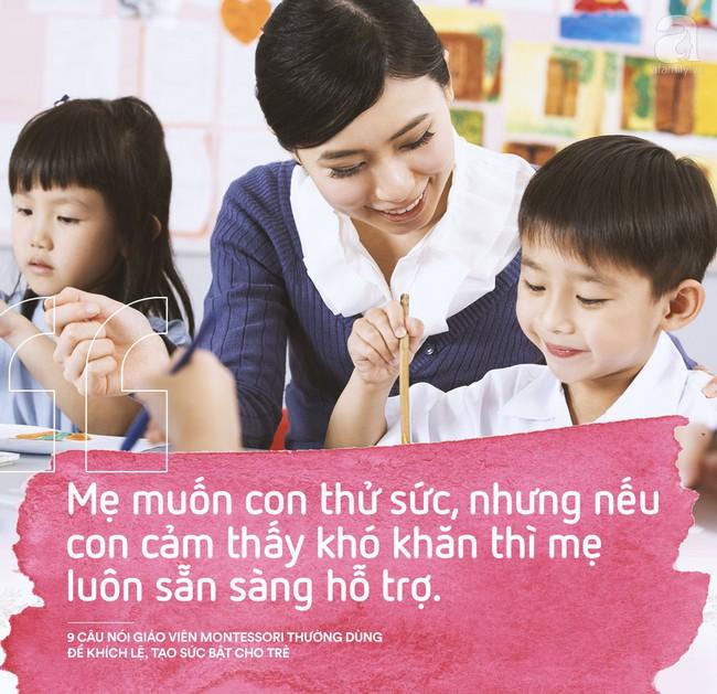 Học cách giáo viên Montessori nói với trẻ để nuôi dạy con thành người luôn mạnh mẽ và đầy tự tin - Ảnh 3.