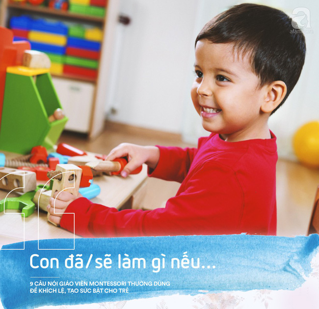 Học cách giáo viên Montessori nói với trẻ để nuôi dạy con thành người luôn mạnh mẽ và đầy tự tin - Ảnh 4.