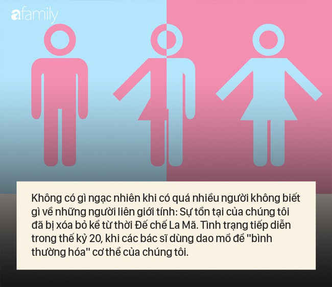 Chỉ có 2 giới tính - Những lời nói dối trắng trợn khiến người liên giới tính như tôi trở nên vô hình - Ảnh 2.