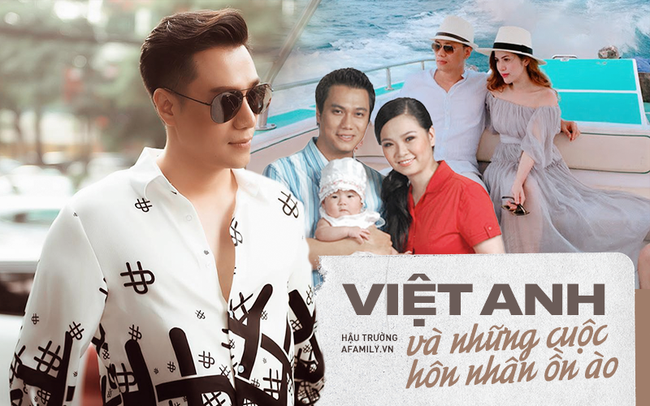 """Diễn viên Việt Anh: Hai cuộc hôn nhân chung một kết cục xấu xí, đầy rẫy tin đồn với """"người thứ 3"""" - Ảnh 2."""