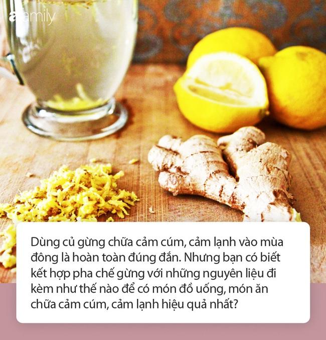 Mùa cảm cúm, cảm lạnh: Những món đồ uống, món ăn chữa bệnh siêu dễ từ củ gừng ai cũng nên dắt túi mùa ẩm ương - Ảnh 2.