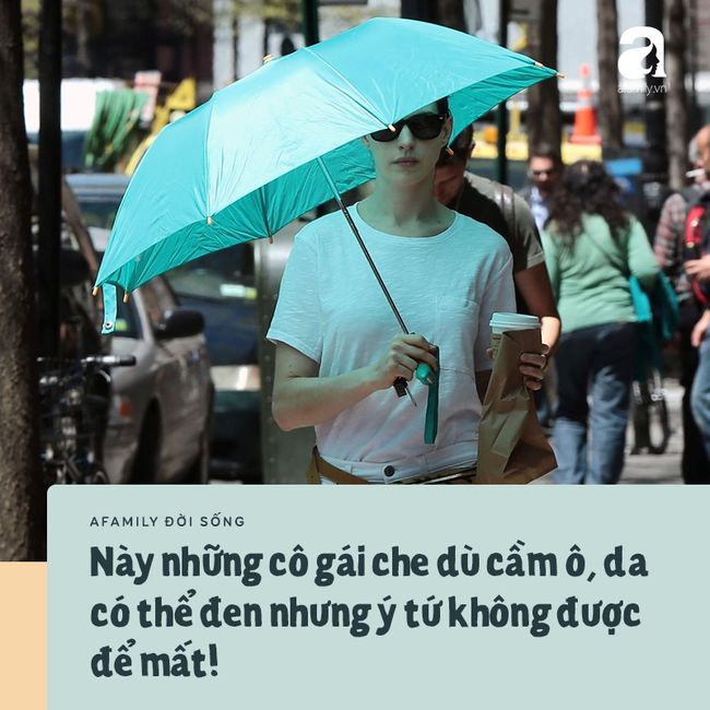 Chuyện ô dù của chị em công sở Sài Gòn: Da có thể đen nhưng ý tứ nhất định không được để mất! - Ảnh 4.