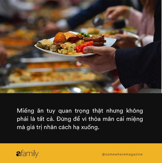 Đi ăn buffet lén lấy đồ mang về: Đừng để giá miếng ăn cao lên, giá trị nhân cách hạ xuống - Ảnh 5.