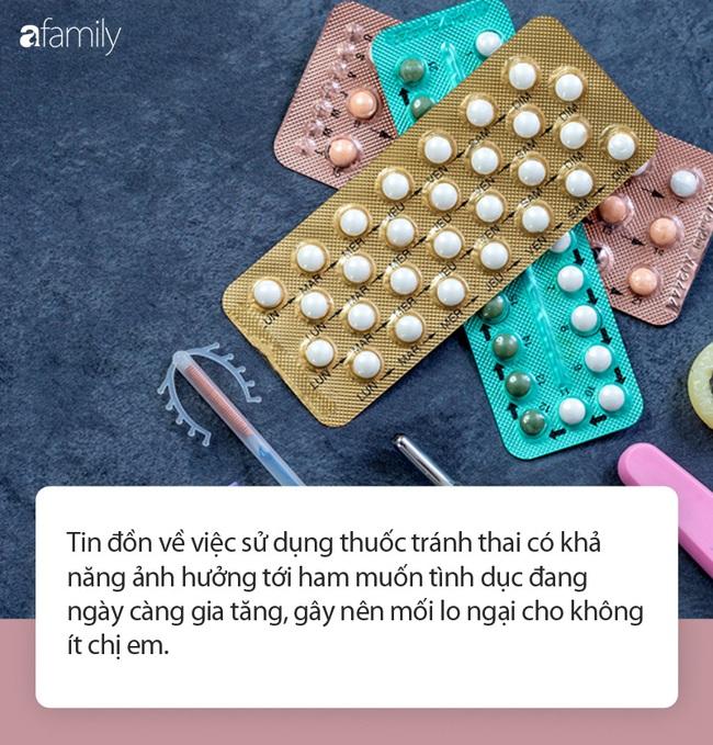 Thực hư thuốc tránh thai có thể ảnh hưởng tới ham muốn tình dục - Ảnh 1.