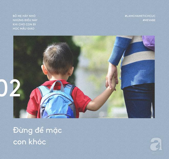 Muốn con đi học mẫu giáo vui vẻ, bố mẹ nhất định không nên làm những việc này - Ảnh 2.