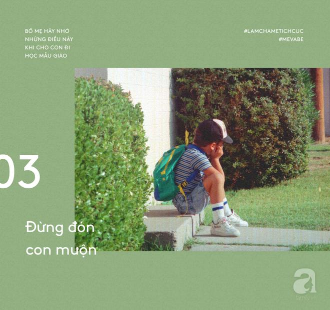 Muốn con đi học mẫu giáo vui vẻ, bố mẹ nhất định không nên làm những việc này - Ảnh 3.