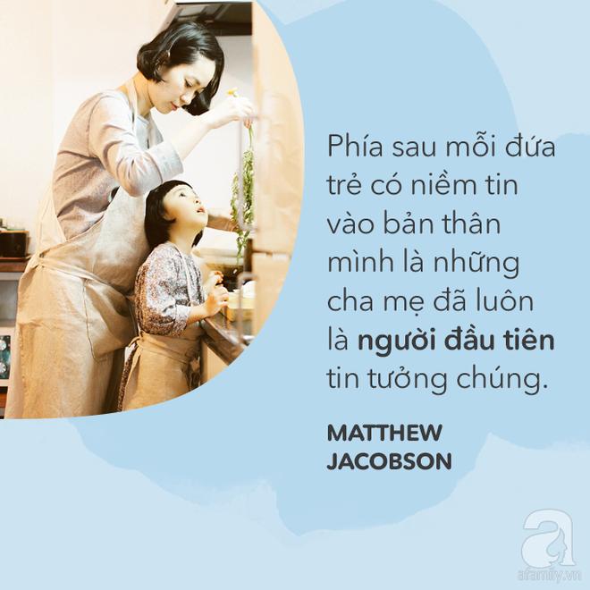 Đừng bỏ qua cuốn sách này, hãy đọc vì con bạn cần cha mẹ chúng thay đổi! - Ảnh 7.