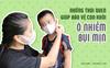 Mẹ thông thái nên trang bị thêm những thói quen gì để bảo vệ con trong thời kỳ ô nhiễm?